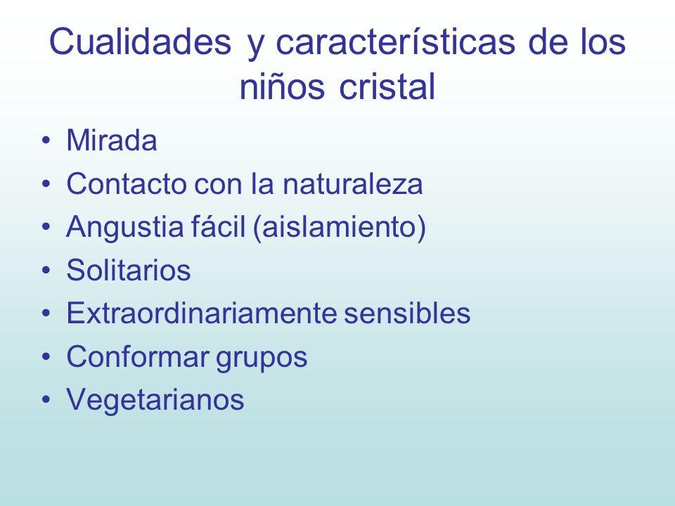 Cualidades y características de los niños cristal