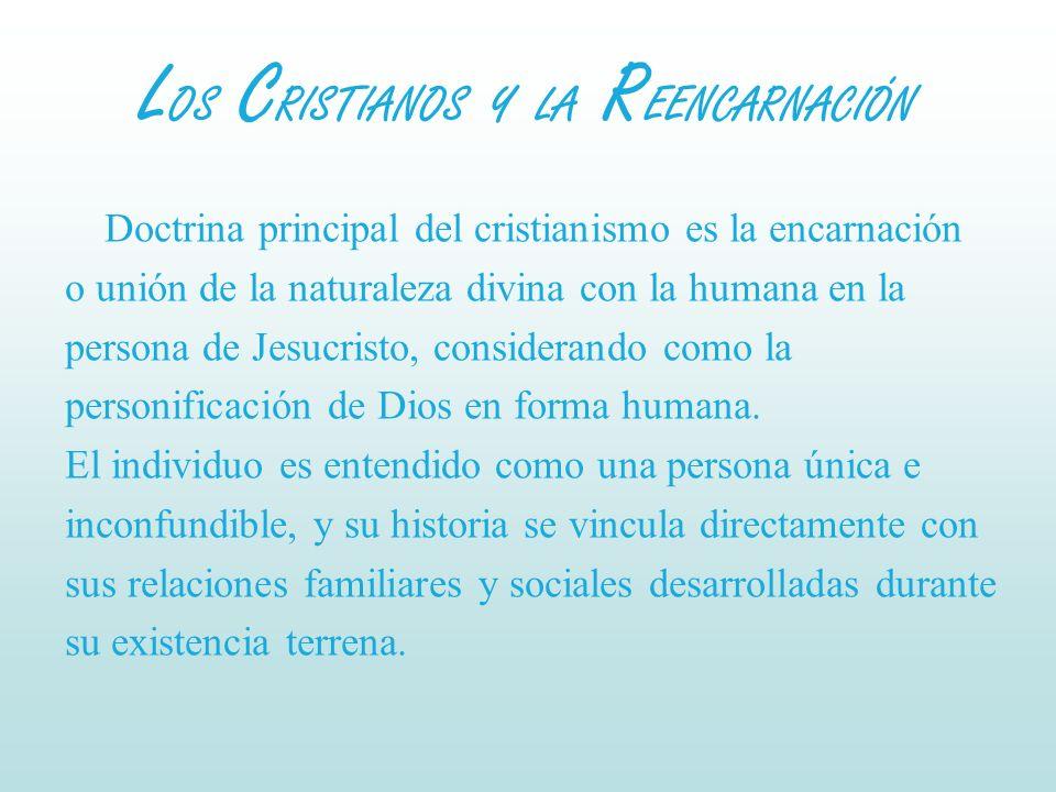 LOS CRISTIANOS Y LA REENCARNACIÓN