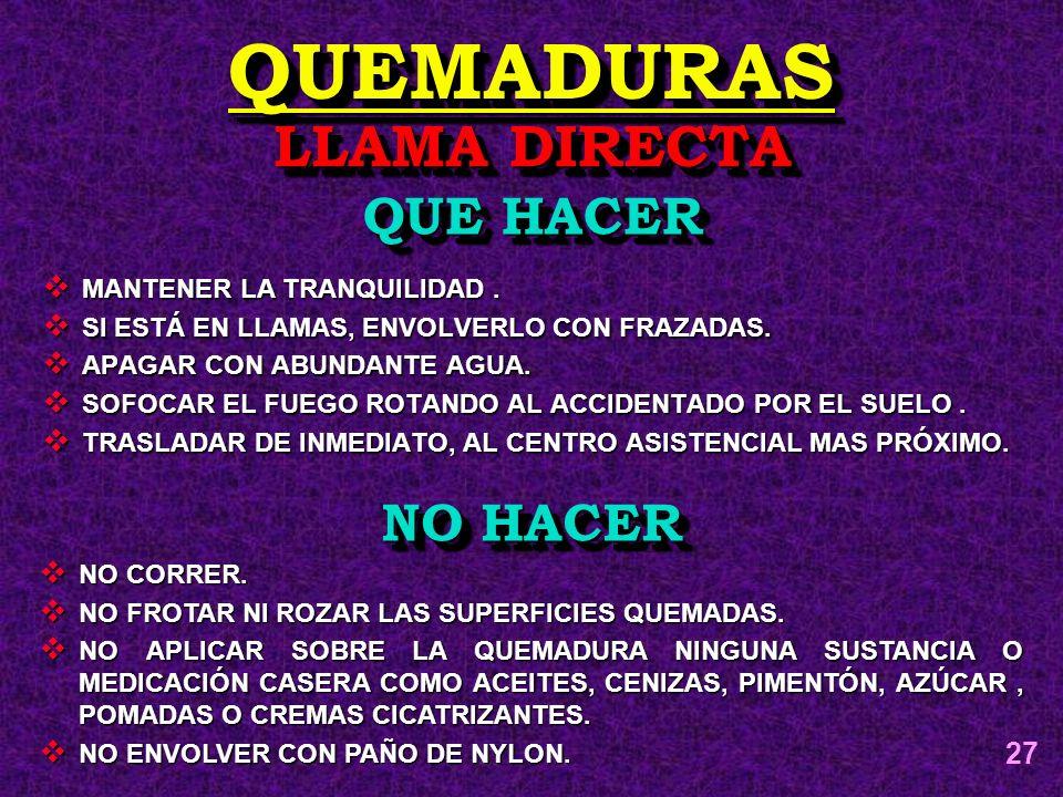 QUEMADURAS LLAMA DIRECTA QUE HACER NO HACER 27