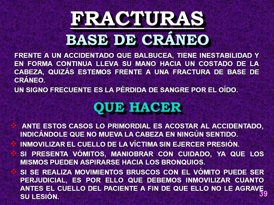 FRACTURAS BASE DE CRÁNEO QUE HACER 39