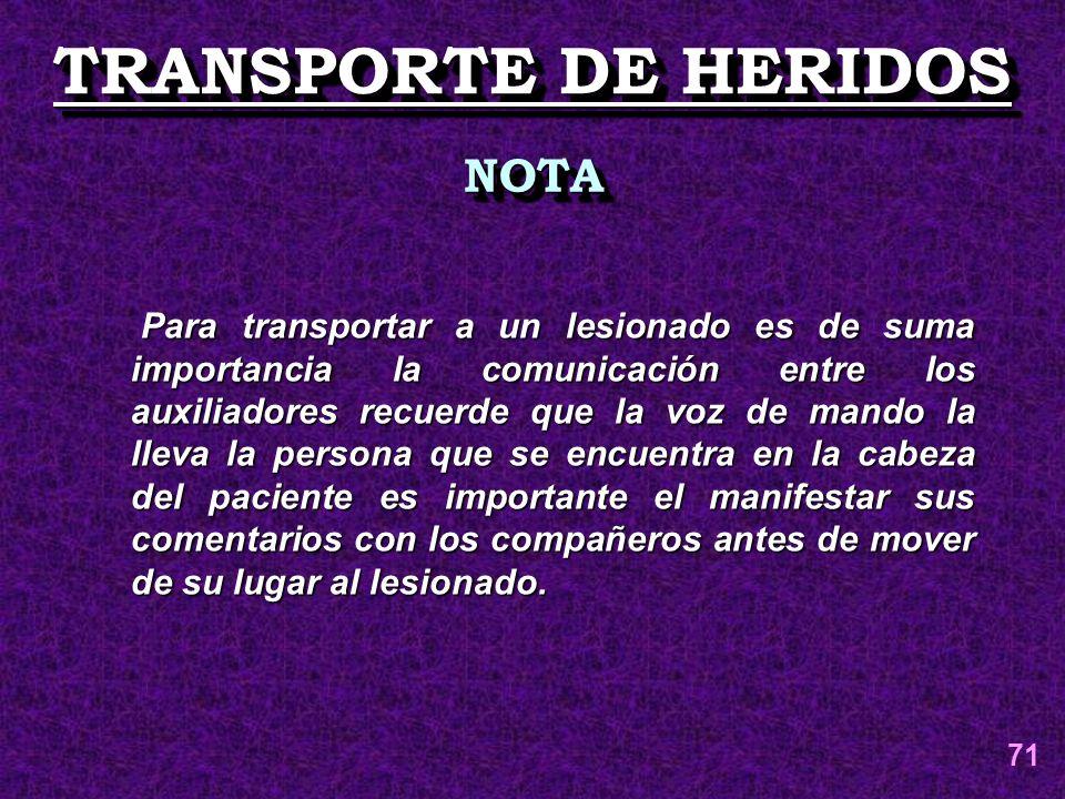 TRANSPORTE DE HERIDOS NOTA
