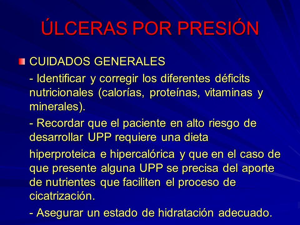 ÚLCERAS POR PRESIÓN CUIDADOS GENERALES