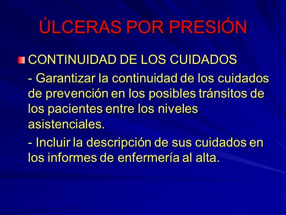 ÚLCERAS POR PRESIÓN CONTINUIDAD DE LOS CUIDADOS