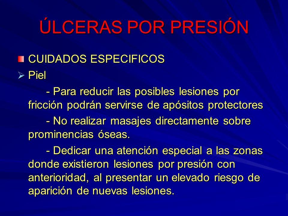 ÚLCERAS POR PRESIÓN CUIDADOS ESPECIFICOS Piel