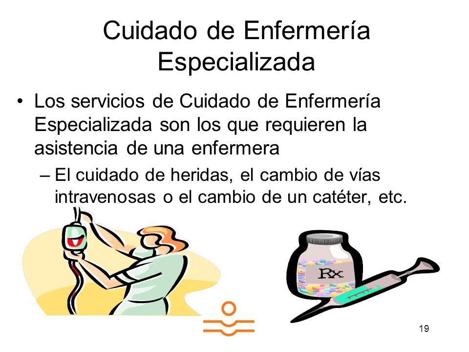 Cuidado de Enfermería Especializada
