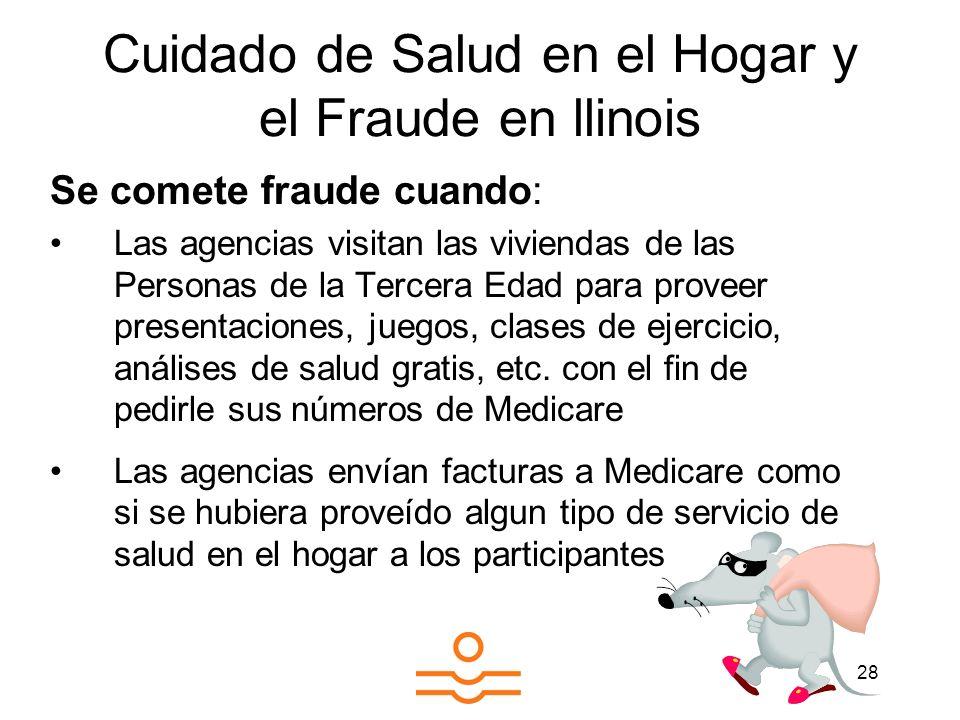 Cuidado de Salud en el Hogar y el Fraude en llinois