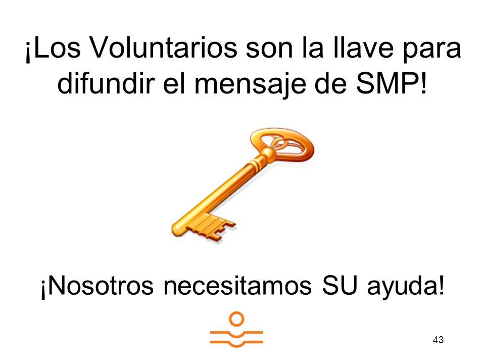 ¡Los Voluntarios son la llave para difundir el mensaje de SMP!