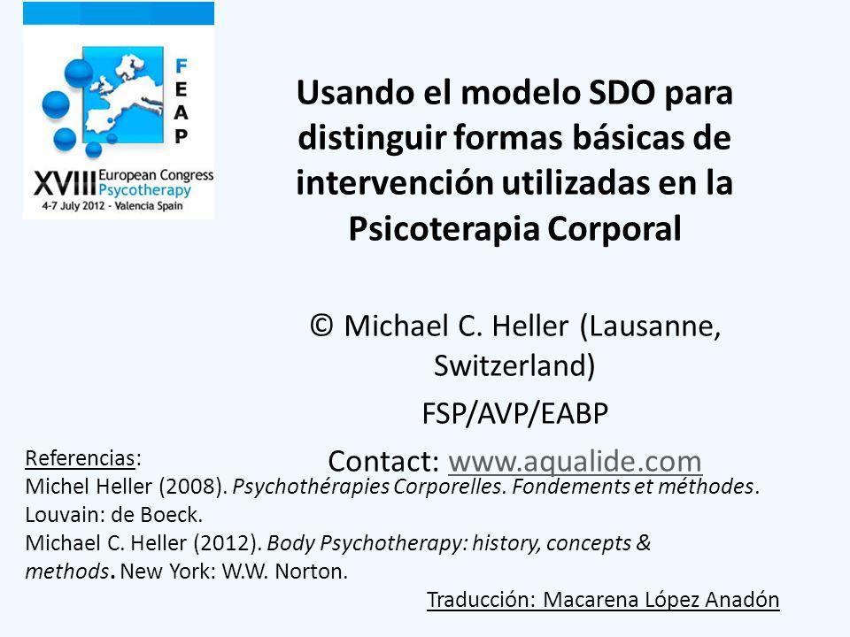 Usando el modelo SDO para distinguir formas básicas de intervención utilizadas en la Psicoterapia Corporal