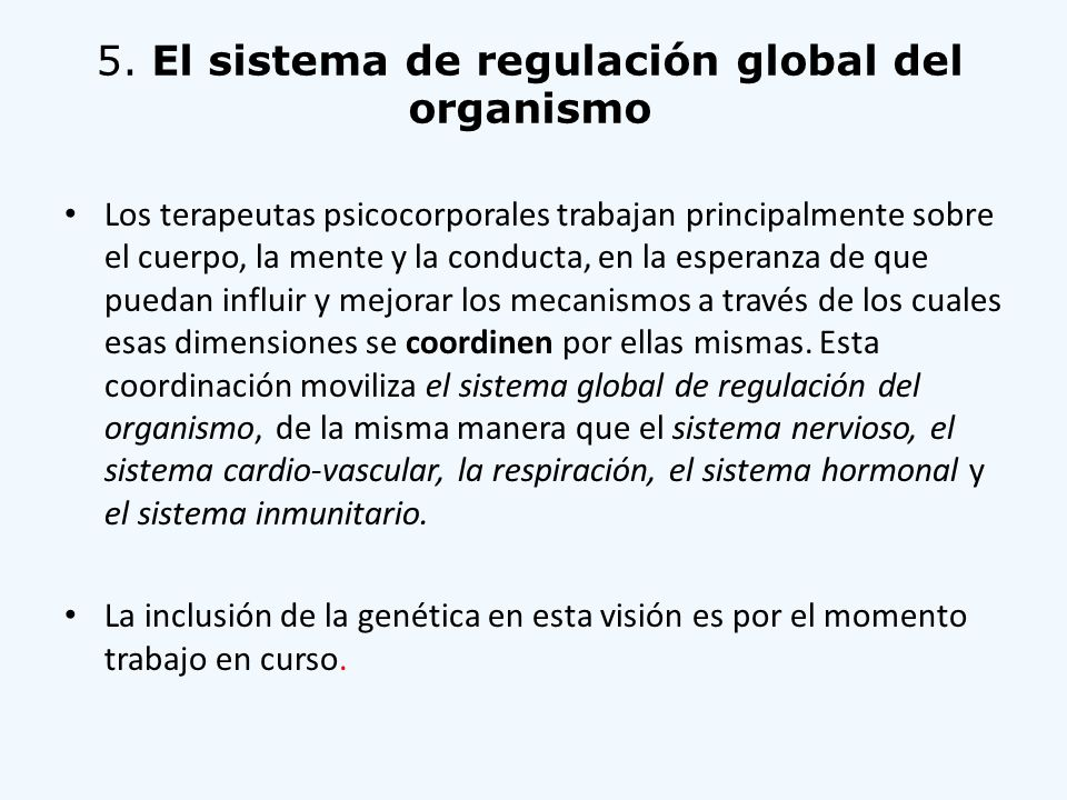 5. El sistema de regulación global del organismo