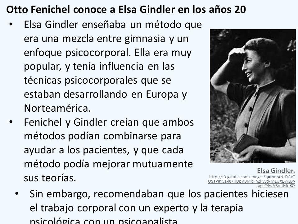 Otto Fenichel conoce a Elsa Gindler en los años 20