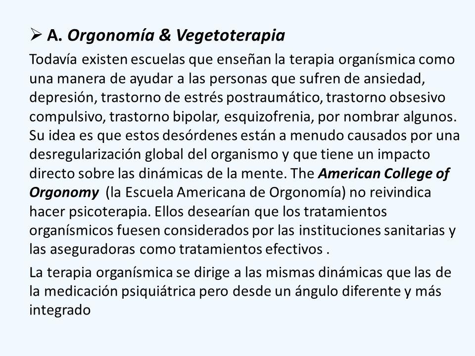 A. Orgonomía & Vegetoterapia