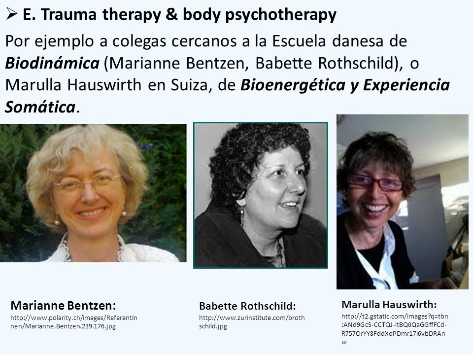 E. Trauma therapy & body psychotherapy