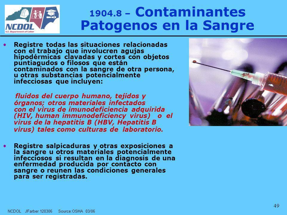 1904.8 – Contaminantes Patogenos en la Sangre