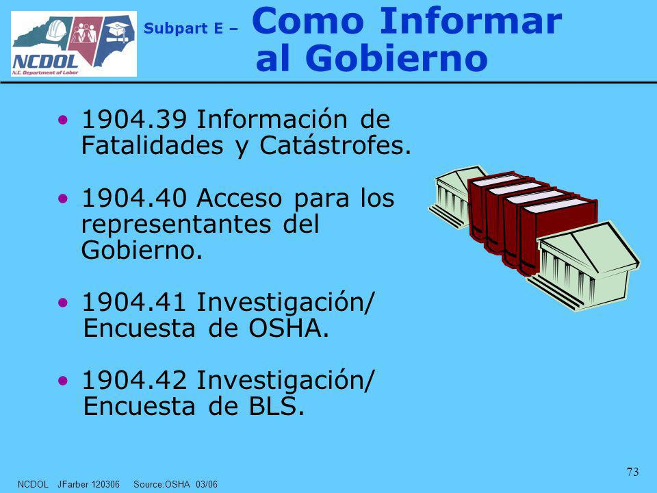 Subpart E – Como Informar al Gobierno