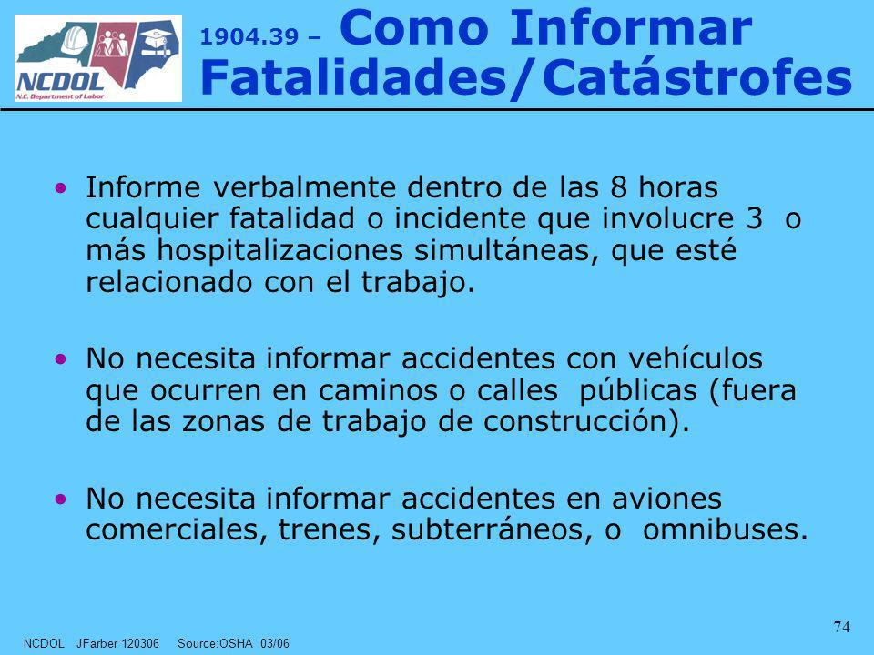 1904.39 – Como Informar Fatalidades/Catástrofes