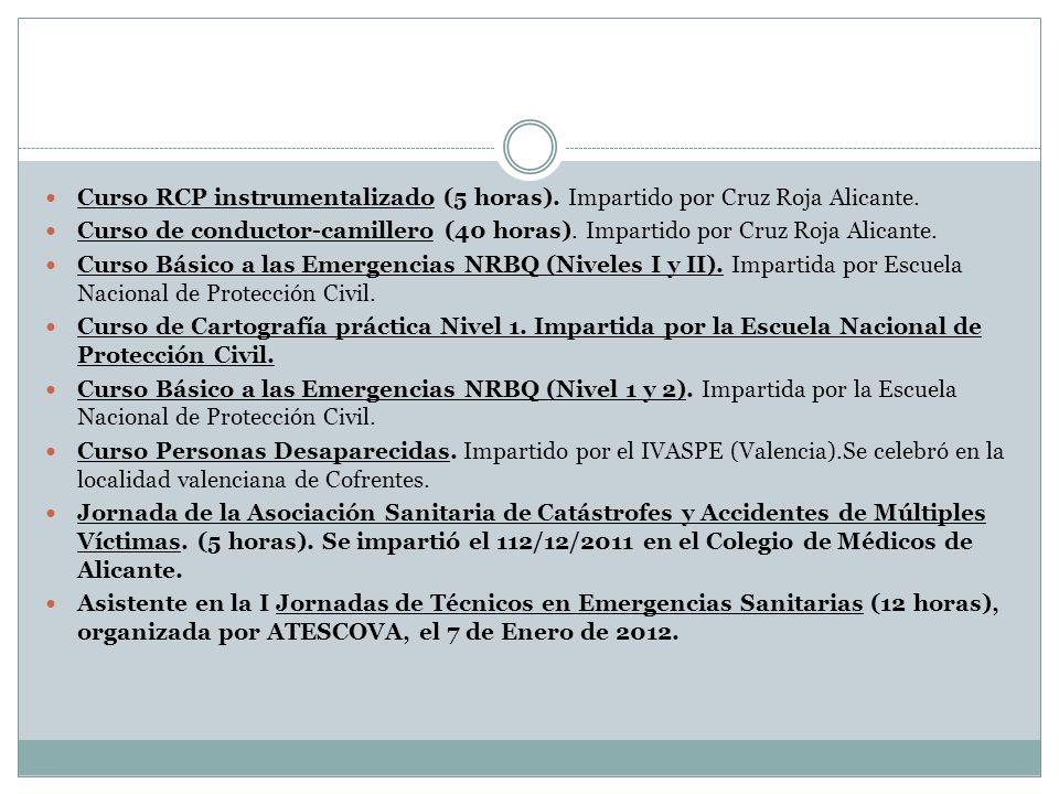 Curso RCP instrumentalizado (5 horas). Impartido por Cruz Roja Alicante.