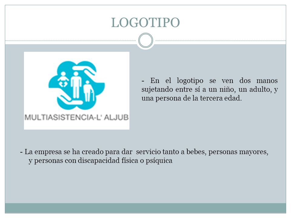 LOGOTIPO- En el logotipo se ven dos manos sujetando entre sí a un niño, un adulto, y una persona de la tercera edad.