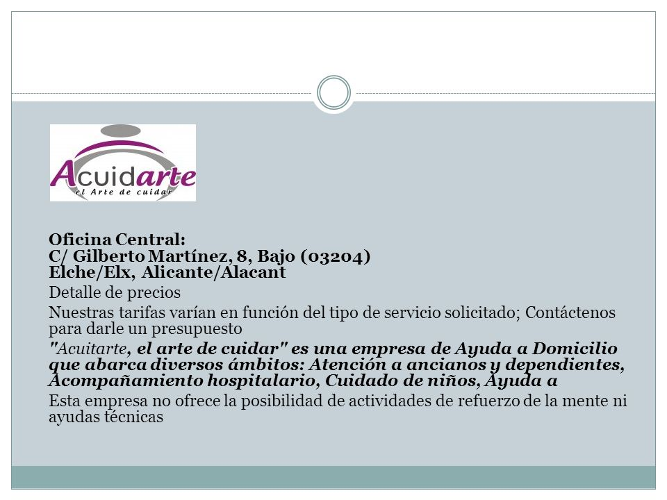 Oficina Central: C/ Gilberto Martínez, 8, Bajo (03204) Elche/Elx, Alicante/Alacant