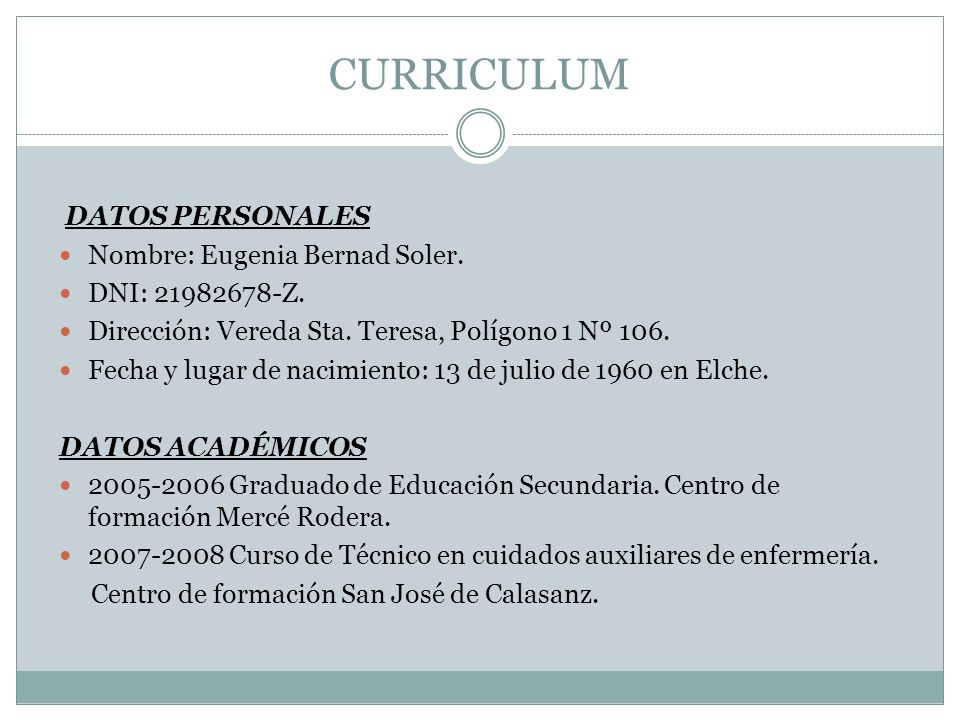 CURRICULUM DATOS PERSONALES Nombre: Eugenia Bernad Soler.