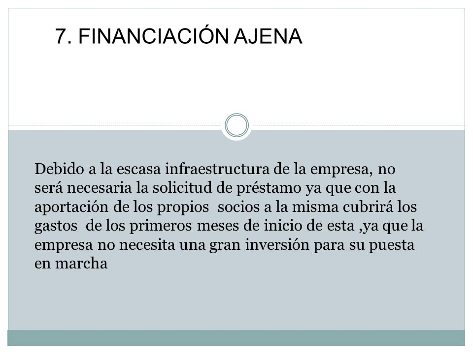 7. FINANCIACIÓN AJENA
