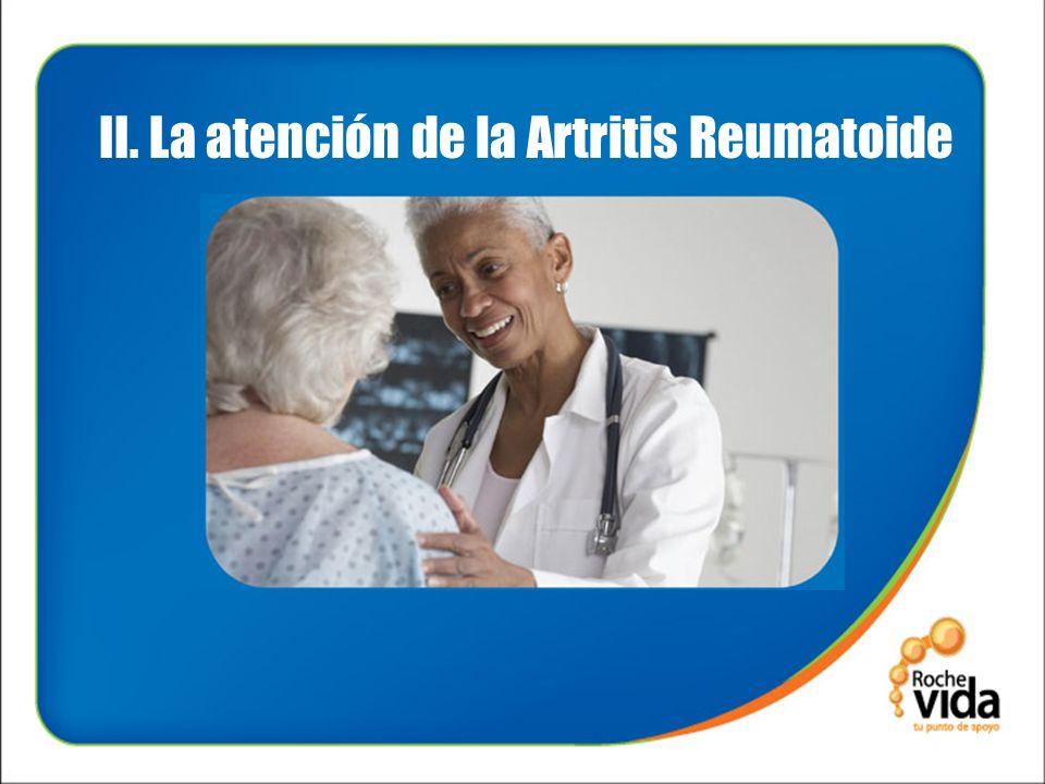 II. La atención de la Artritis Reumatoide
