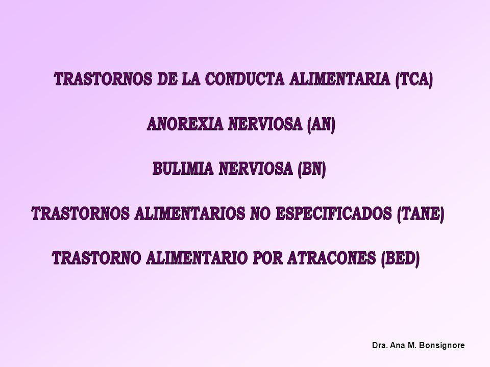 TRASTORNOS DE LA CONDUCTA ALIMENTARIA (TCA) ANOREXIA NERVIOSA (AN)