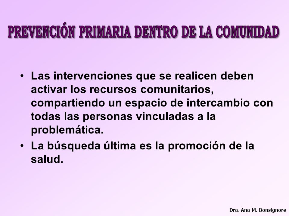 PREVENCIÓN PRIMARIA DENTRO DE LA COMUNIDAD