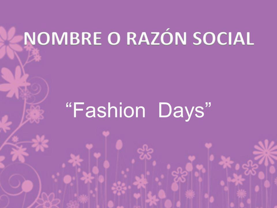 NOMBRE O RAZÓN SOCIAL Fashion Days