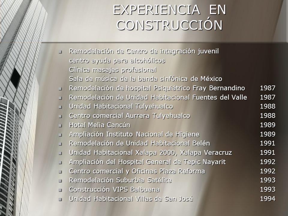 EXPERIENCIA EN CONSTRUCCIÓN