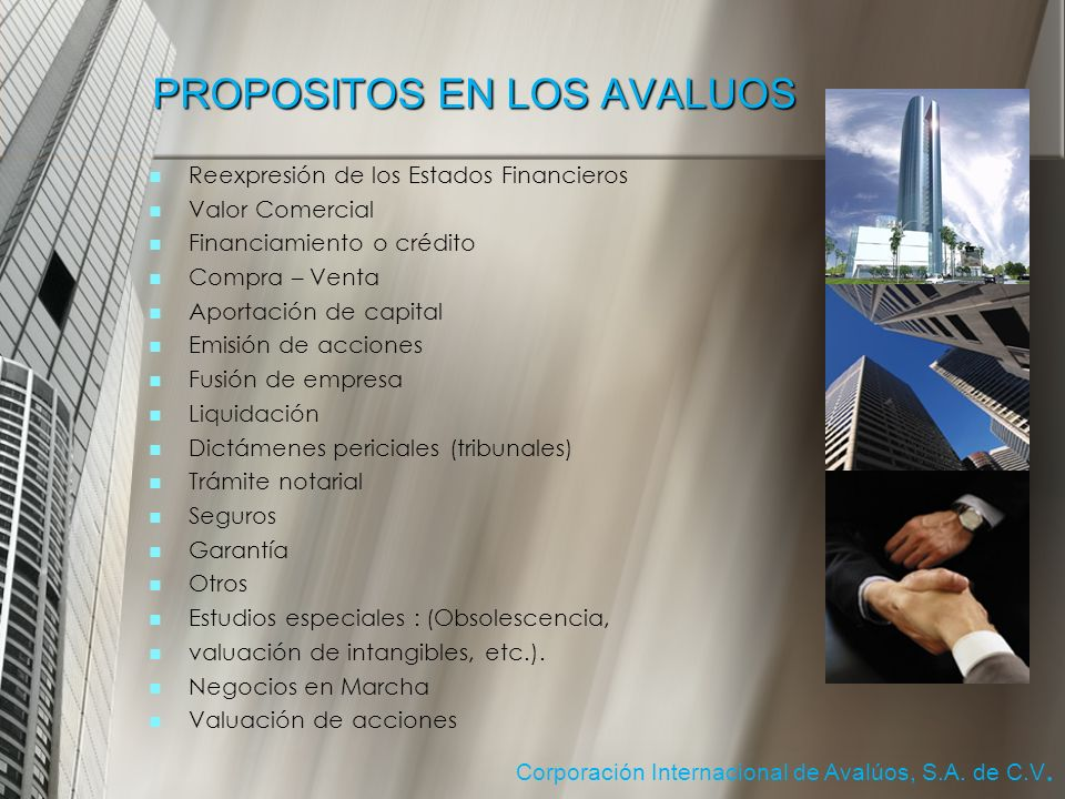 PROPOSITOS EN LOS AVALUOS