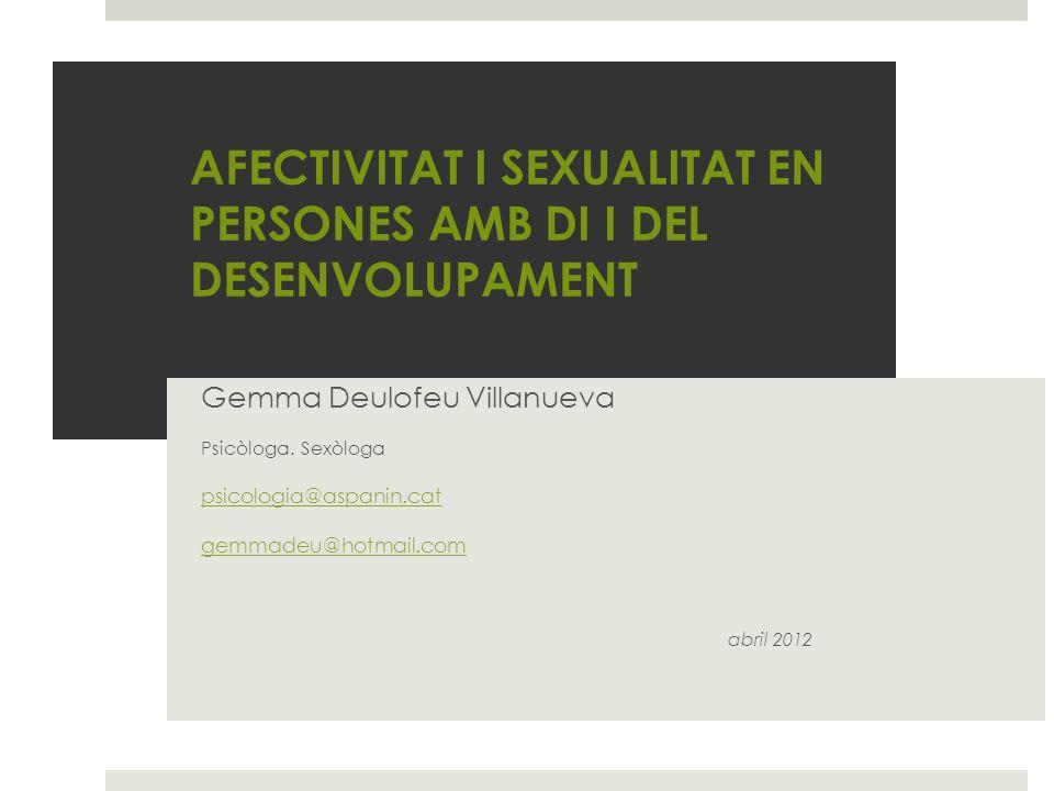 AFECTIVITAT I SEXUALITAT EN PERSONES AMB DI I DEL DESENVOLUPAMENT