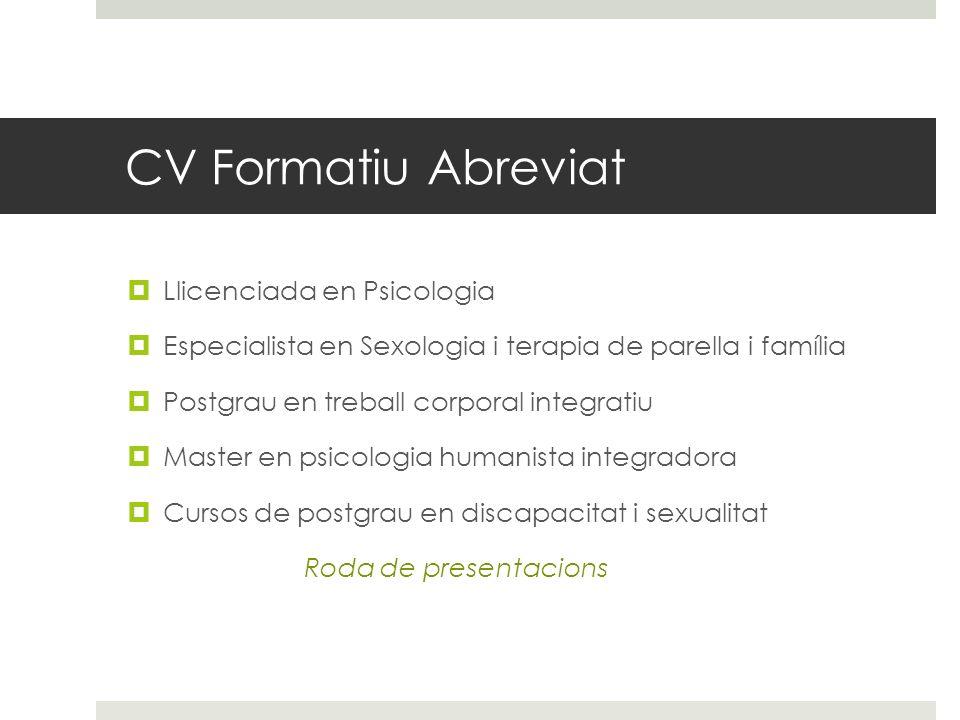 CV Formatiu Abreviat Llicenciada en Psicologia