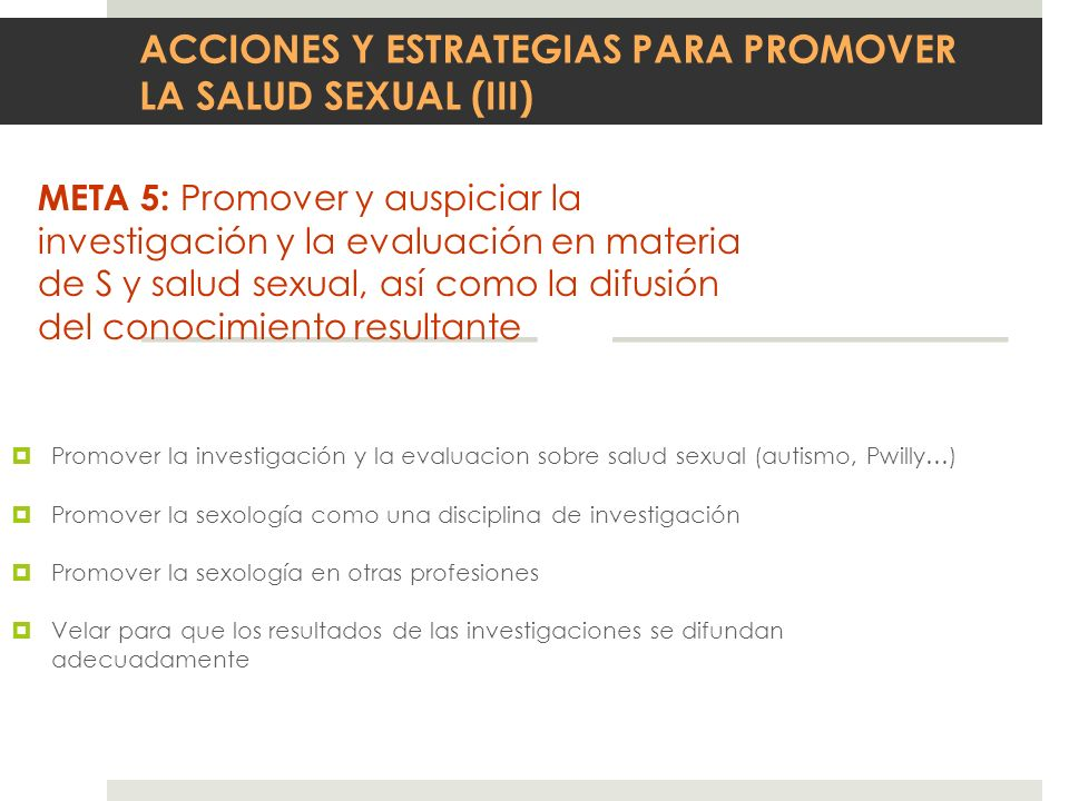 ACCIONES Y ESTRATEGIAS PARA PROMOVER LA SALUD SEXUAL (III)