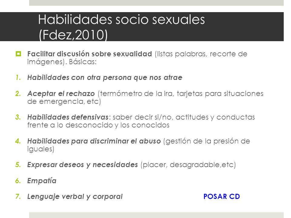 Habilidades socio sexuales (Fdez,2010)