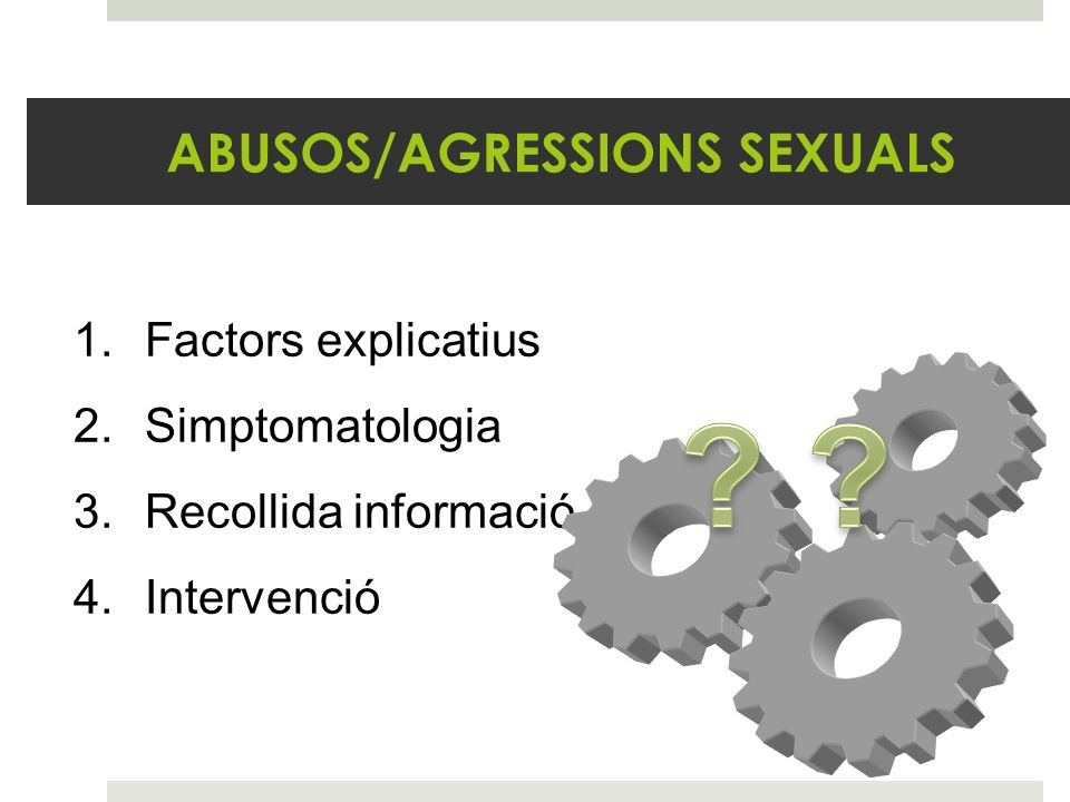 ABUSOS/AGRESSIONS SEXUALS