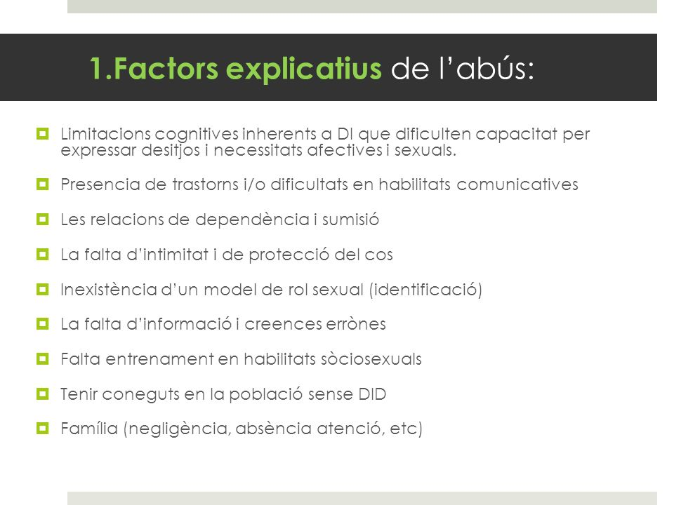 1.Factors explicatius de l'abús: