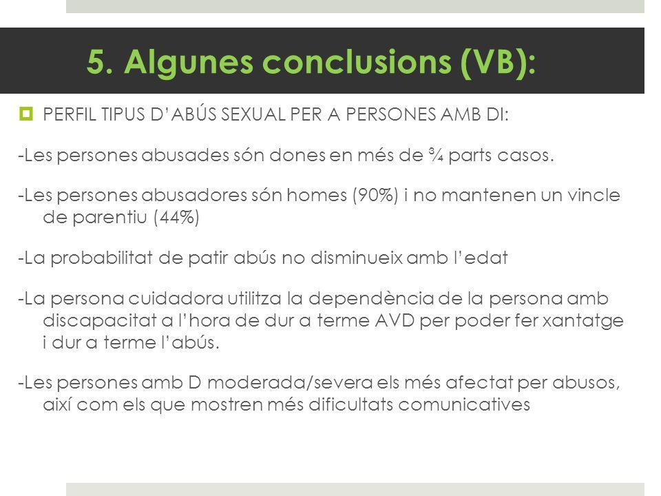 5. Algunes conclusions (VB):