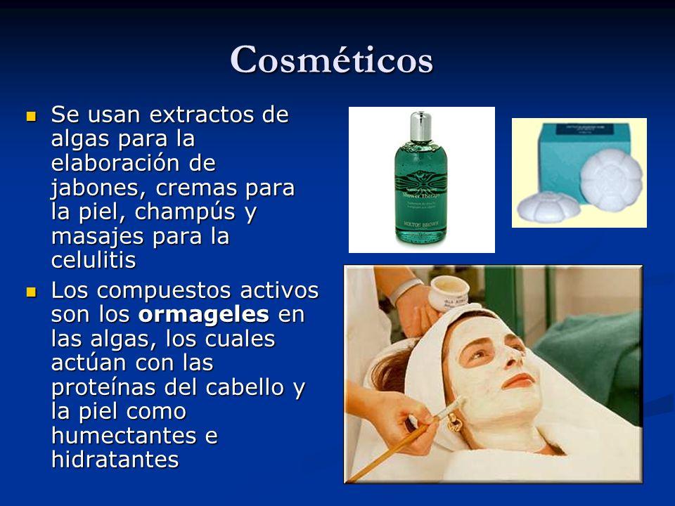 Cosméticos Se usan extractos de algas para la elaboración de jabones, cremas para la piel, champús y masajes para la celulitis.