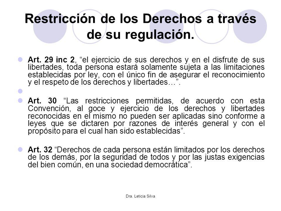 Restricción de los Derechos a través de su regulación.