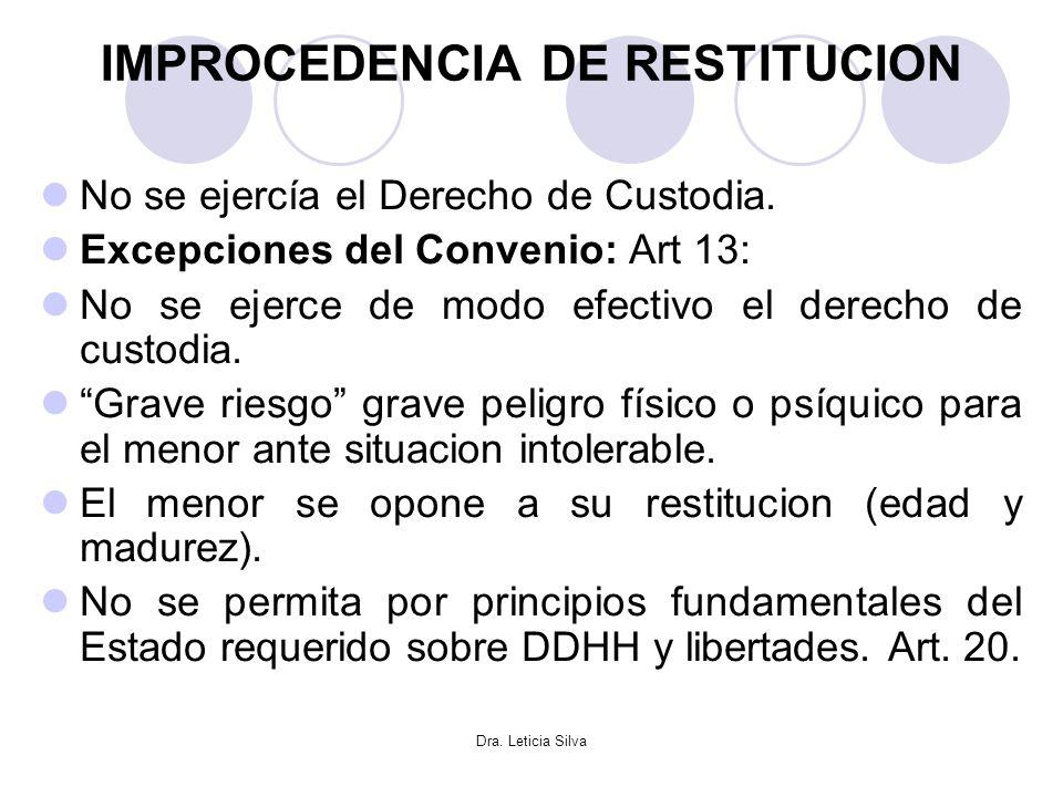 IMPROCEDENCIA DE RESTITUCION