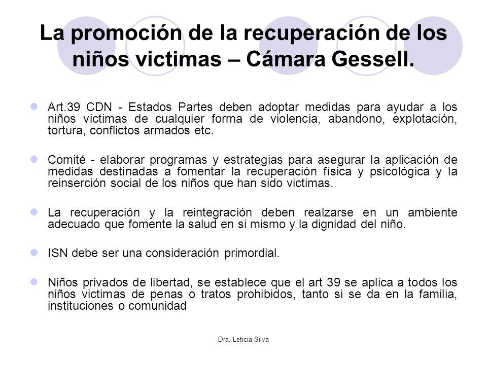 La promoción de la recuperación de los niños victimas – Cámara Gessell.