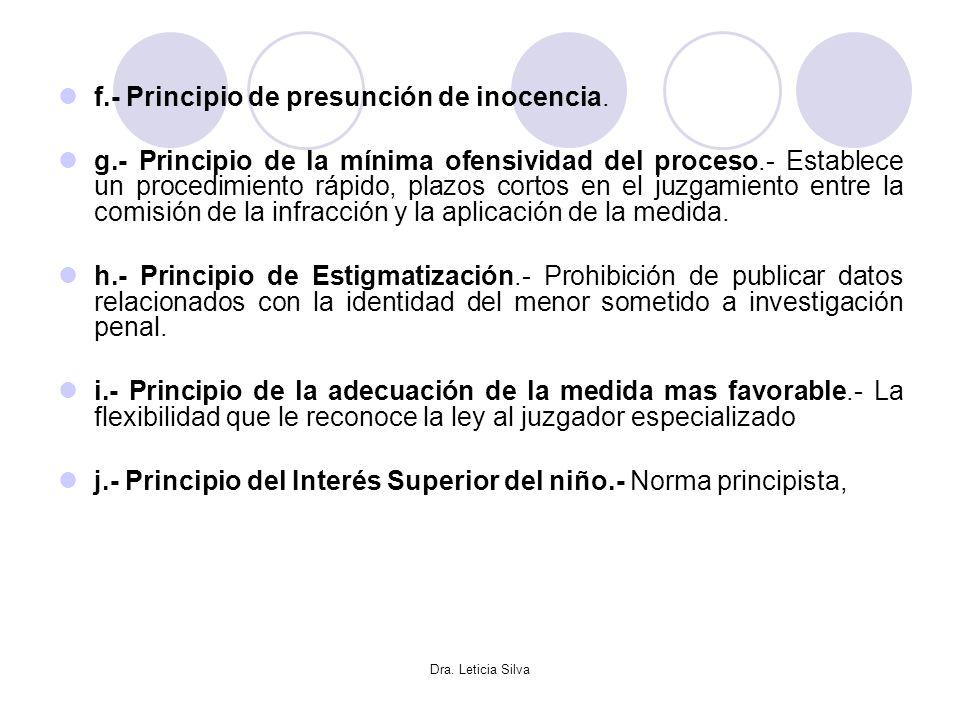 f.- Principio de presunción de inocencia.
