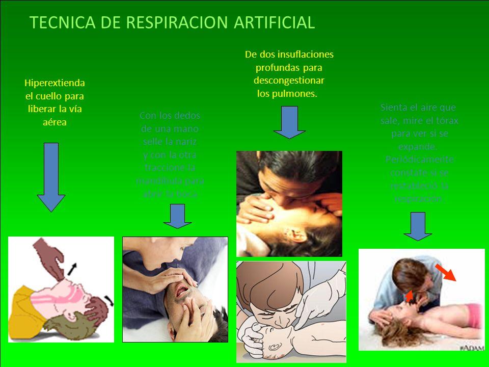 TECNICA DE RESPIRACION ARTIFICIAL