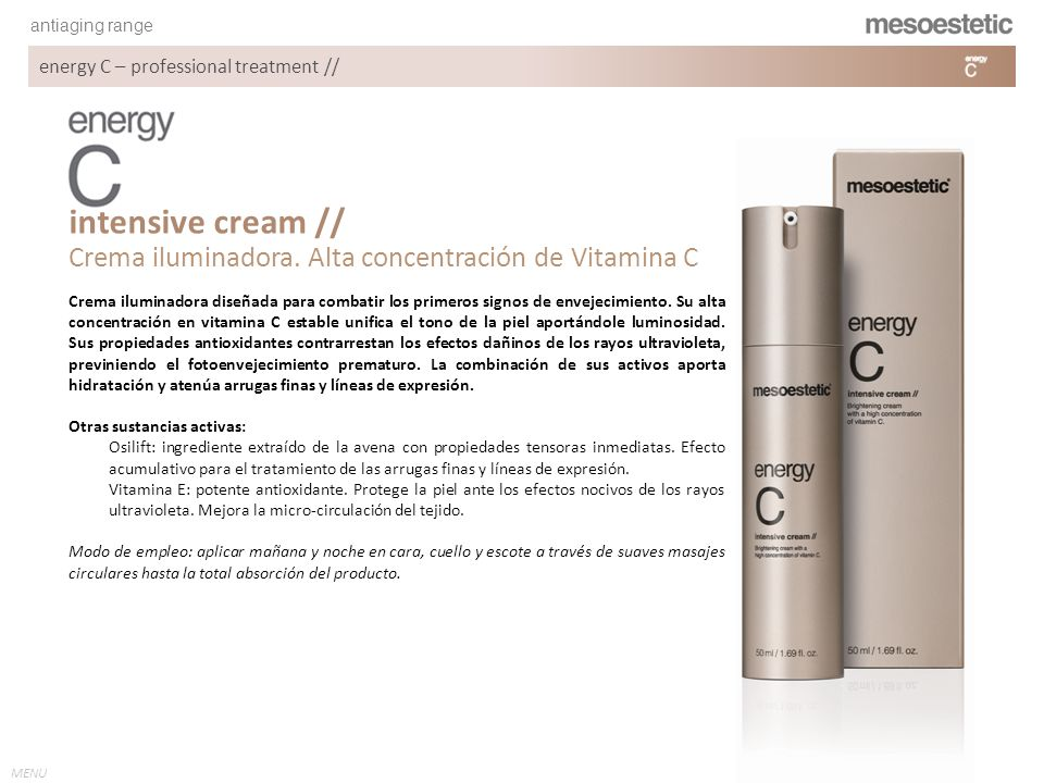 intensive cream // Crema iluminadora. Alta concentración de Vitamina C