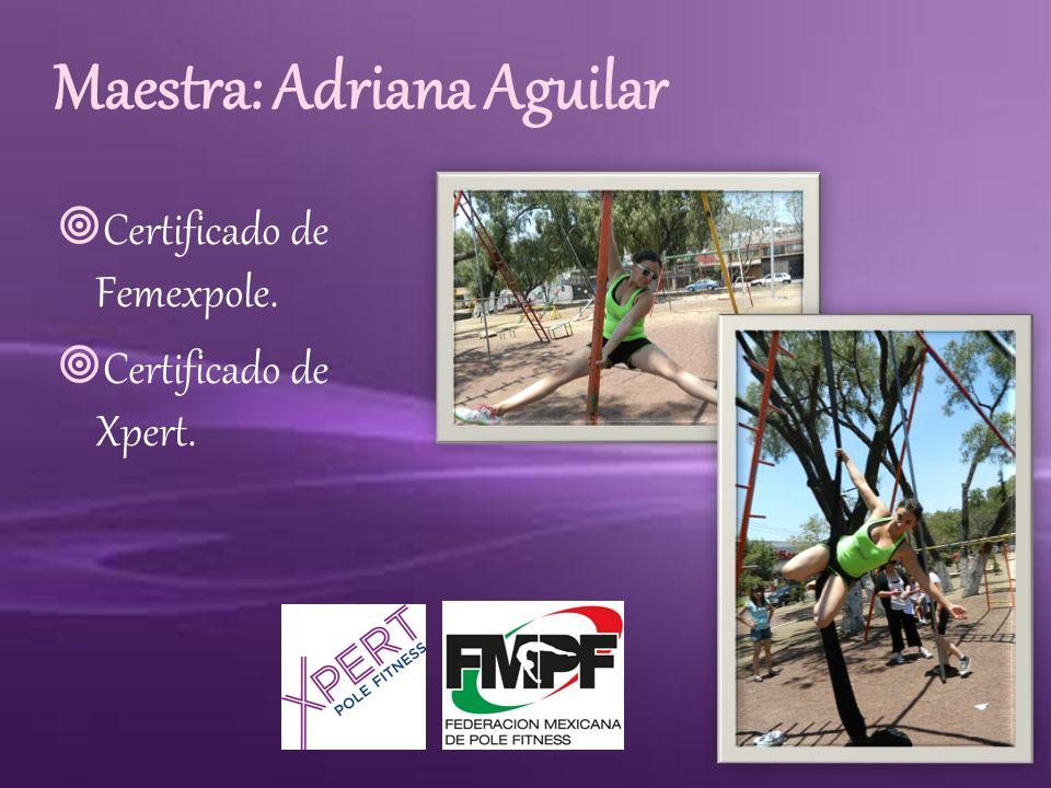 Maestra: Adriana Aguilar