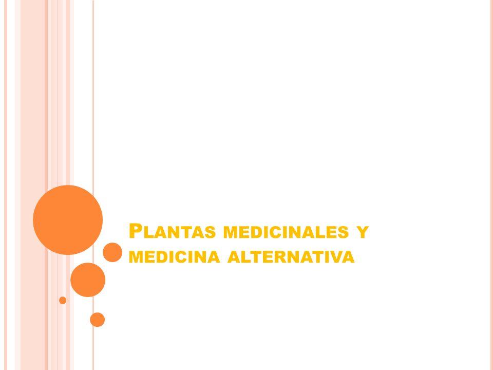 Plantas medicinales y medicina alternativa