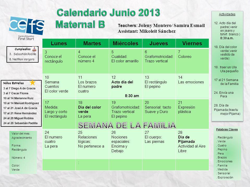 Calendario Junio 2013 Maternal B SEMANA DE LA FAMILIA Lunes Martes