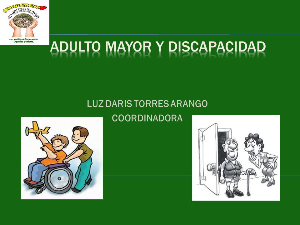 ADULTO MAYOR Y DISCAPACIDAD