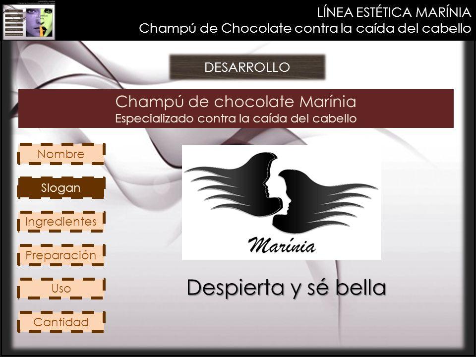 Despierta y sé bella Champú de chocolate Marínia