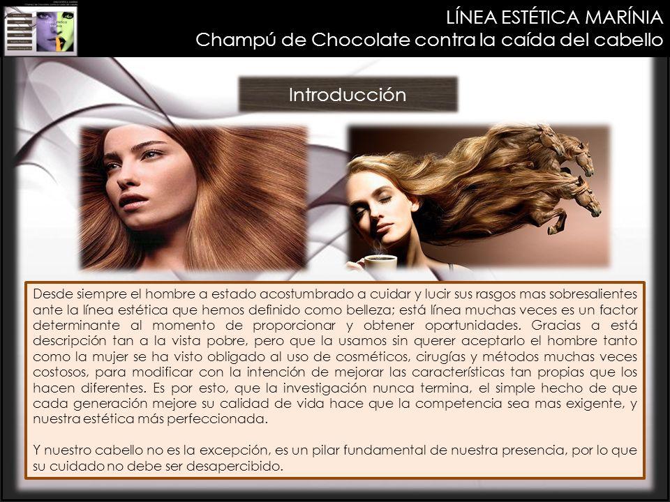 LÍNEA ESTÉTICA MARÍNIA Champú de Chocolate contra la caída del cabello